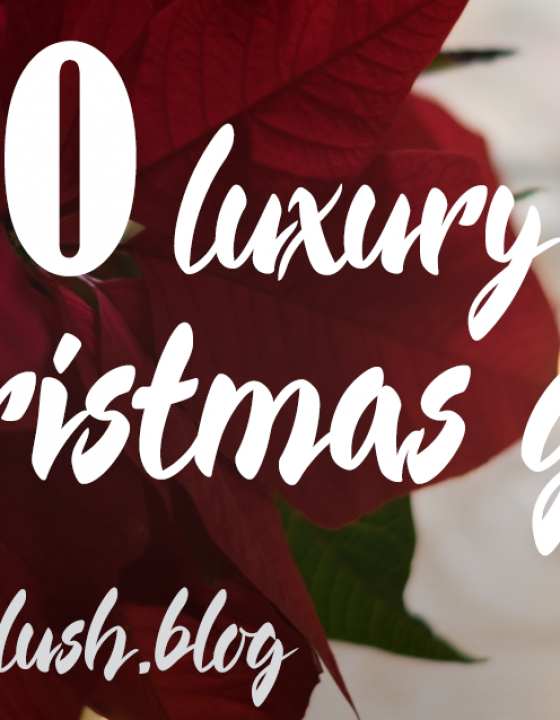 Luxury Picks for Christmas