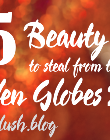5 Beauty Tips To Steal From The Golden Globes 2018