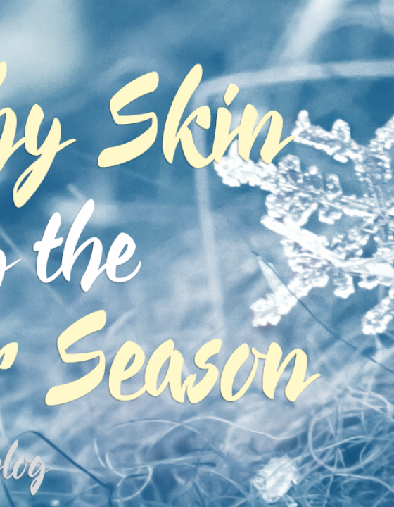 Healthy Skin during the Winter Season